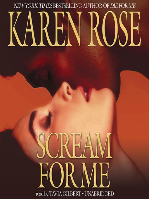 Title details for Scream for Me by Karen Rose - Available