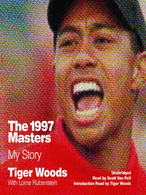 Title details for The 1997 Masters by Tiger Woods - Wait list