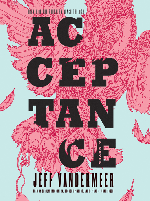 Title details for Acceptance by Jeff VanderMeer - Wait list