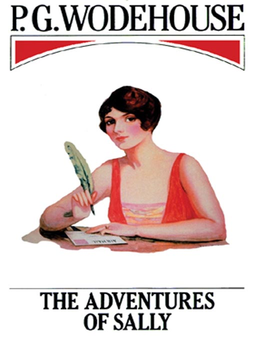 Title details for The Adventures of Sally by P. G. Wodehouse - Wait list