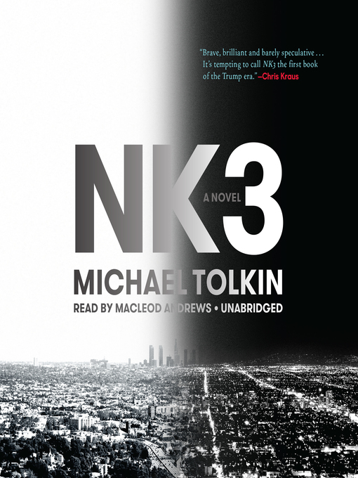 Title details for NK3 by Michael Tolkin - Wait list