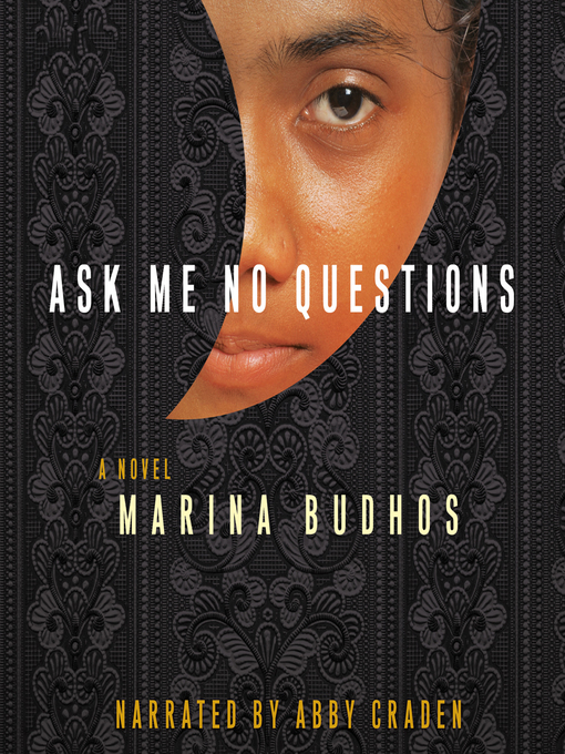 Title details for Ask Me No Questions by Marina Budhos - Available