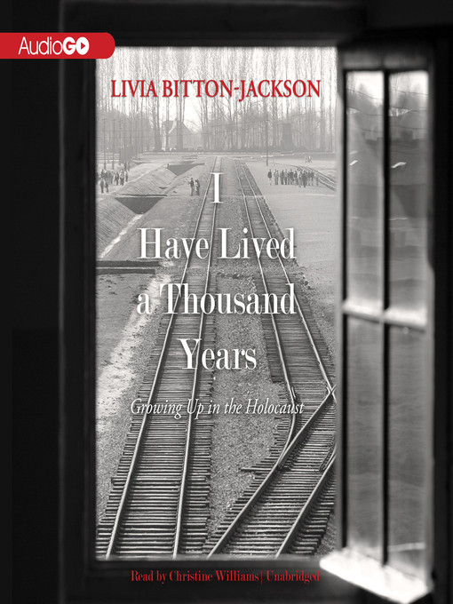 Title details for I Have Lived a Thousand Years by Livia Bitton-Jackson - Available