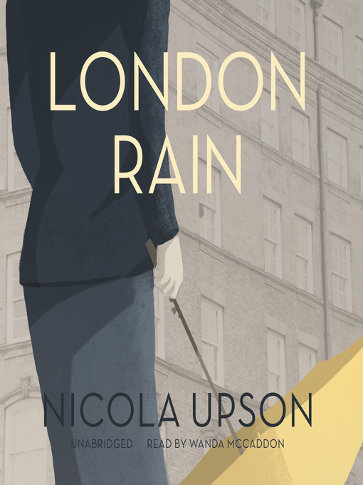 Title details for London Rain by Nicola Upson - Wait list