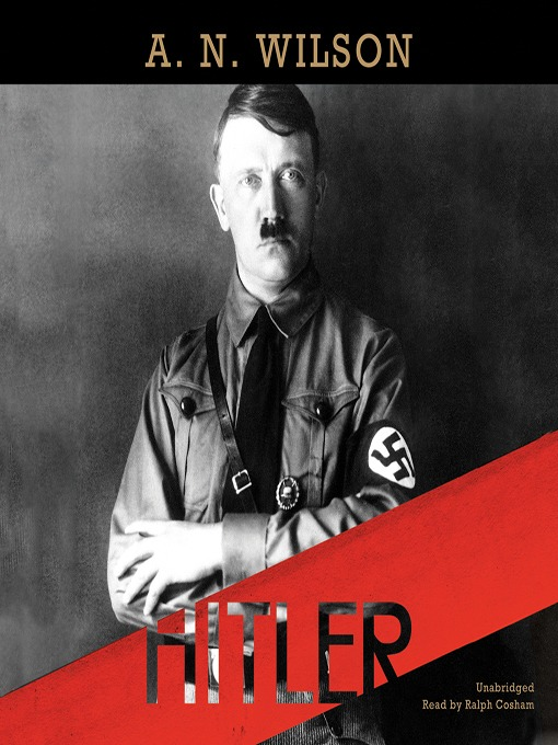 Title details for Hitler by A. N. Wilson - Wait list
