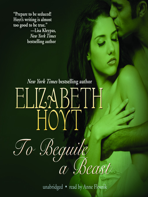 Title details for To Beguile a Beast by Elizabeth Hoyt - Available