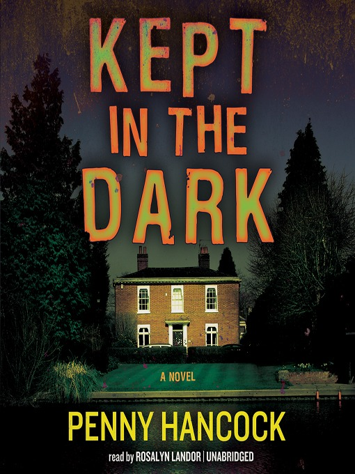 Title details for Kept in the Dark by Penny Hancock - Wait list