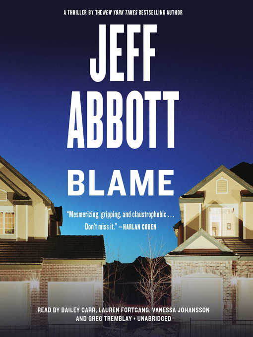 Title details for Blame by Jeff Abbott - Available