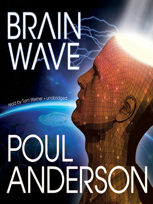 Title details for Brain Wave by Poul Anderson - Available