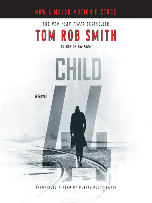 Title details for Child 44 by Tom Rob Smith - Wait list