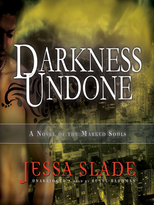 Title details for Darkness Undone by Jessa Slade - Available
