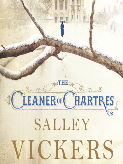 Title details for The Cleaner of Chartres by Salley Vickers - Available
