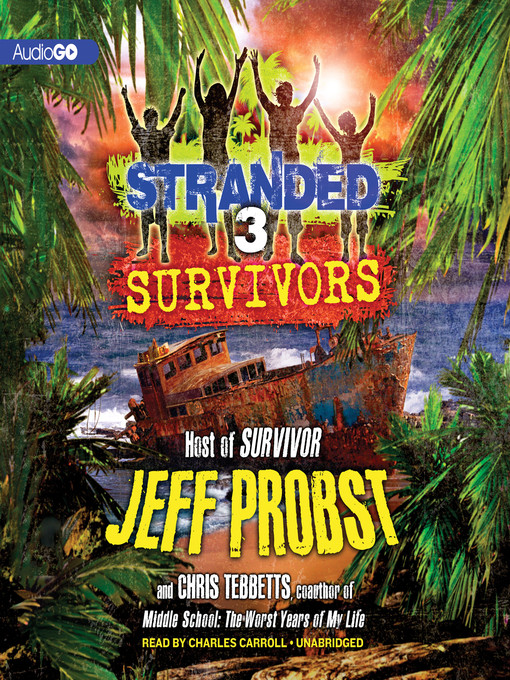 Title details for Survivors by Jeff Probst - Available