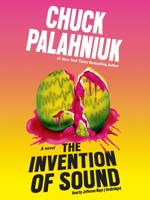 Title details for The Invention of Sound by Chuck Palahniuk - Wait list