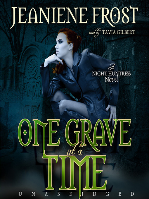 Title details for One Grave at a Time by Jeaniene Frost - Wait list