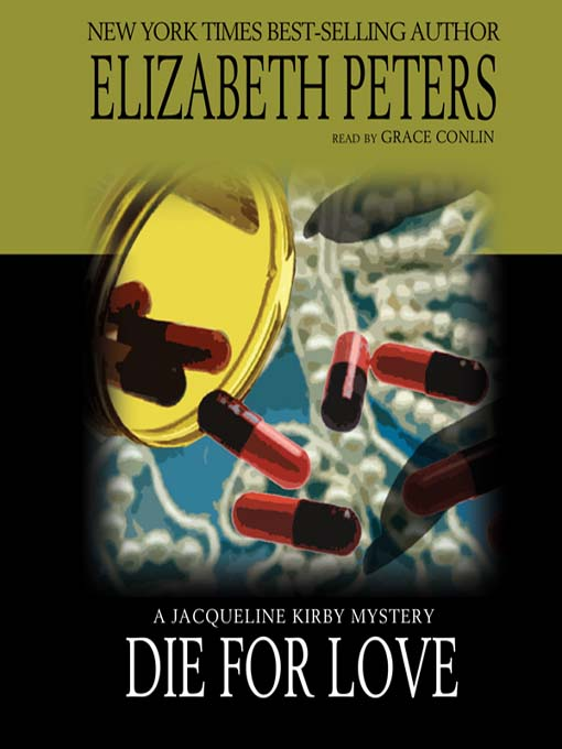 Title details for Die for Love by Elizabeth Peters - Available