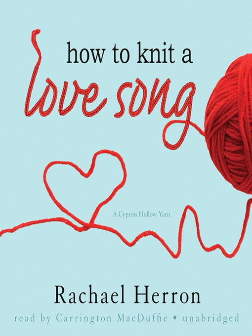Cover of How to Knit a Love Song