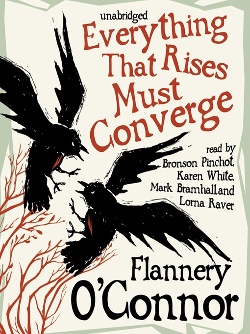 Title details for Everything That Rises Must Converge by Flannery O'Connor - Available