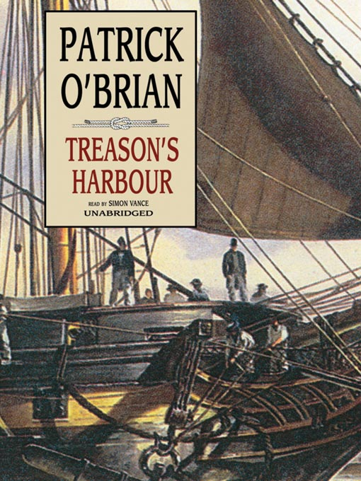 Title details for Treason's Harbour by Patrick O'Brian - Available