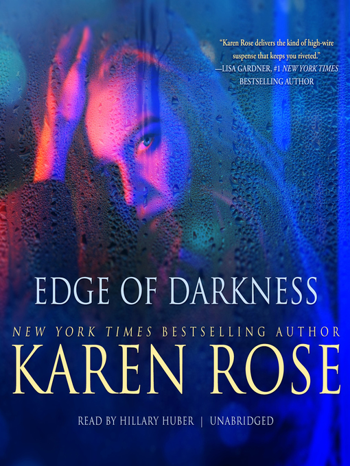 Title details for Edge of Darkness by Karen Rose - Available