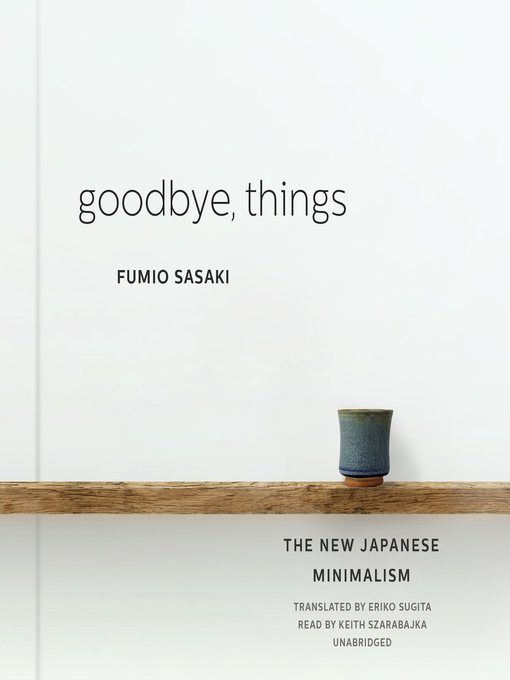 Title details for Goodbye, Things by Fumio Sasaki - Wait list