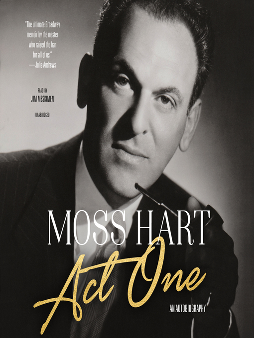 Title details for Act One by Moss Hart - Available