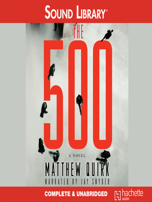 Title details for The 500 by Matthew Quirk - Available