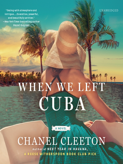 Title details for When We Left Cuba by Chanel Cleeton - Wait list