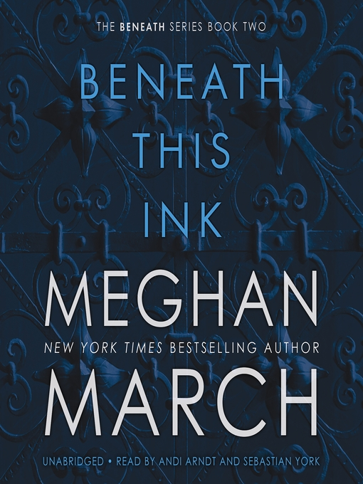 Title details for Beneath This Ink by Meghan March - Wait list