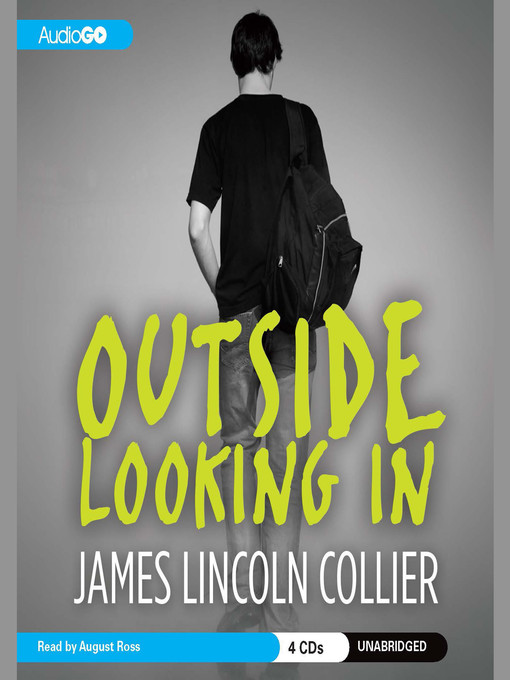 Title details for Outside Looking In by James Lincoln Collier - Available