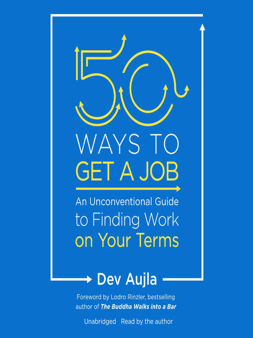 Title details for 50 Ways to Get a Job by Dev Aujla - Available