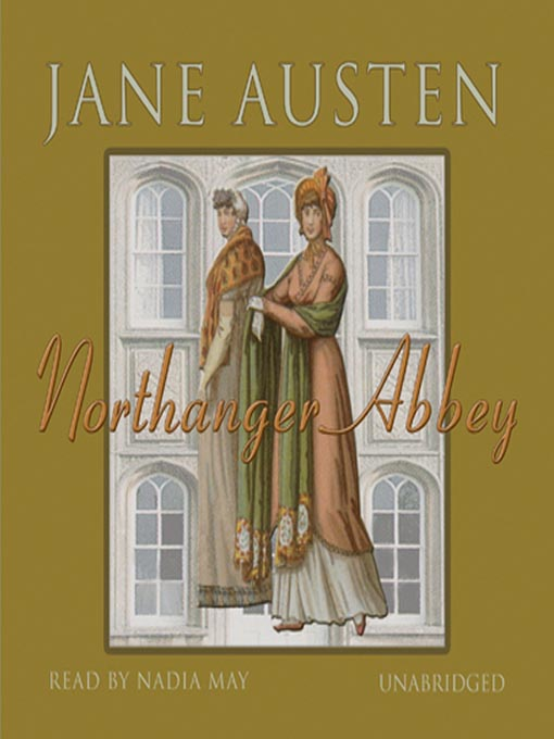 Title details for Northanger Abbey by Jane Austen - Wait list