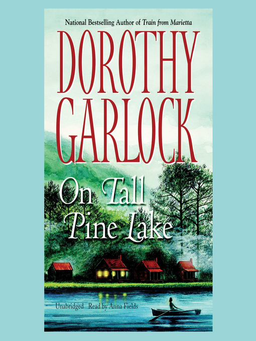 Title details for On Tall Pine Lake by Dorothy Garlock - Available