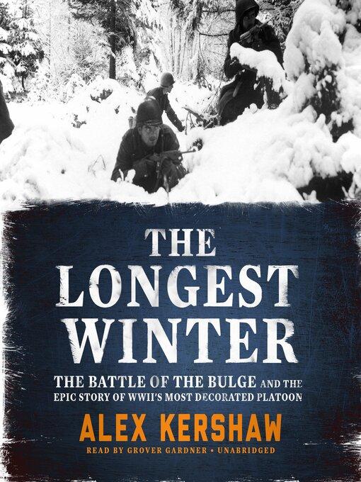 Title details for The Longest Winter by Alex Kershaw - Wait list