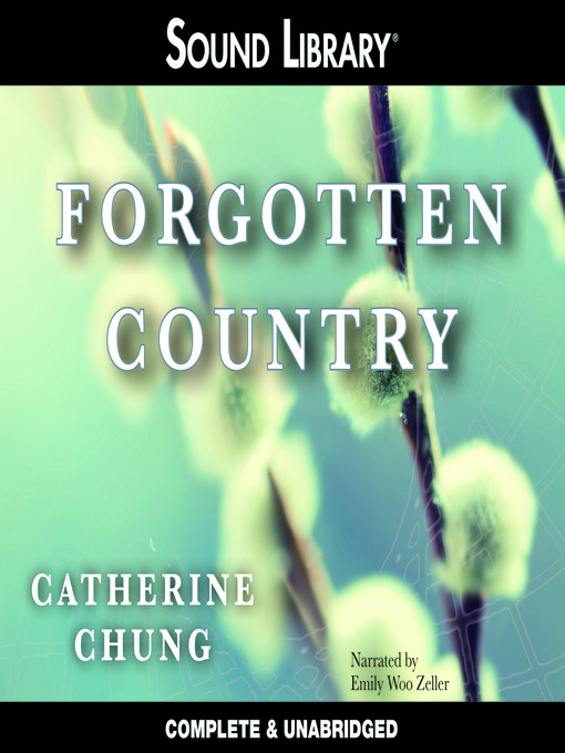 Title details for Forgotten Country by Catherine Chung - Available
