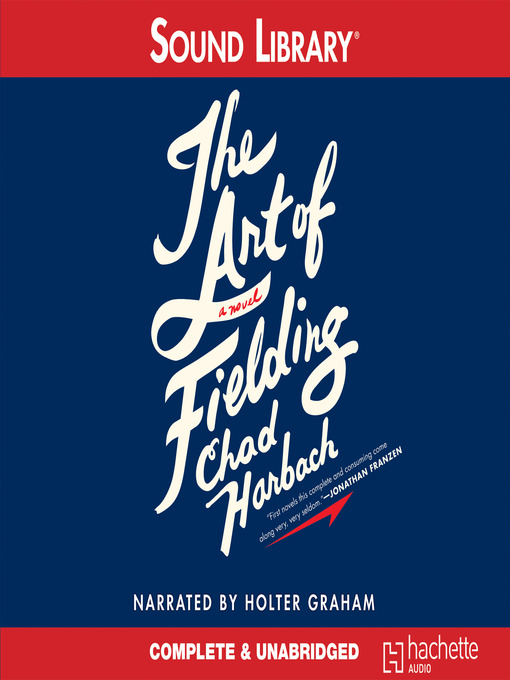 Title details for The Art of Fielding by Chad Harbach - Available