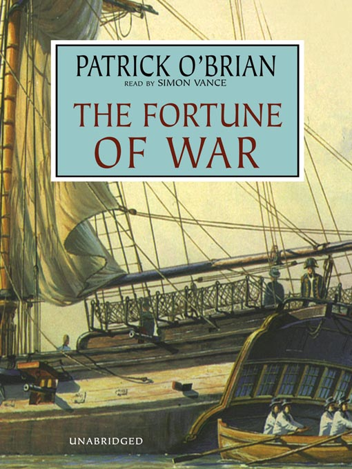 Title details for The Fortune of War by Patrick O'Brian - Wait list