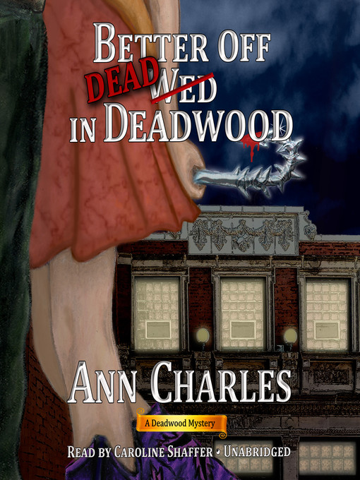 Cover of Better Off Dead in Deadwood
