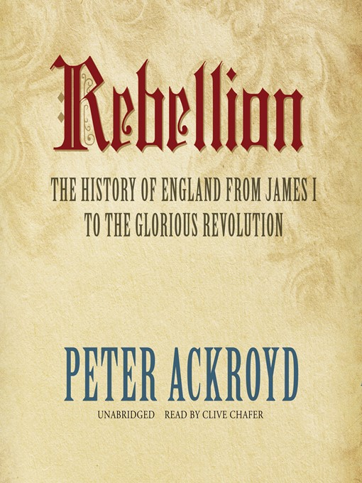 Title details for Rebellion by Peter Ackroyd - Available