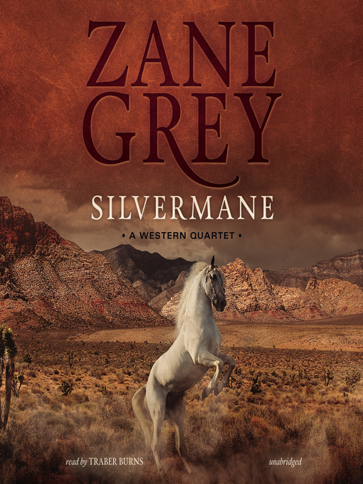 Title details for Silvermane by Zane Grey - Wait list