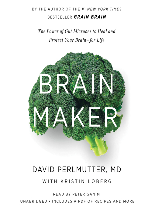 Title details for Brain Maker by David Perlmutter, MD - Available