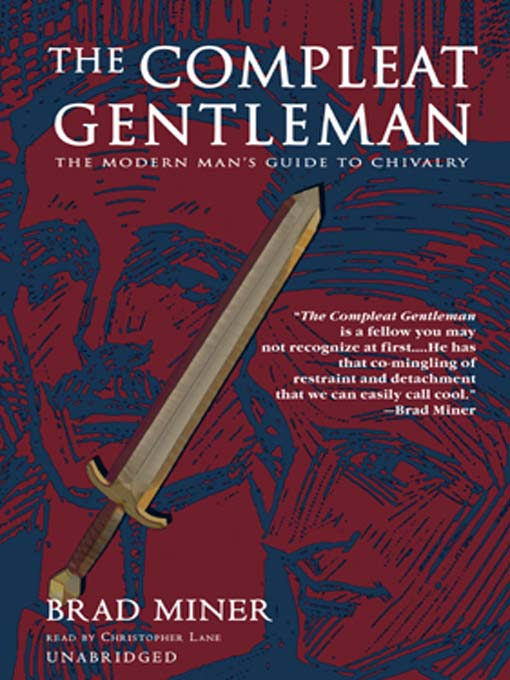 Title details for The Compleat Gentleman by Brad Miner - Wait list
