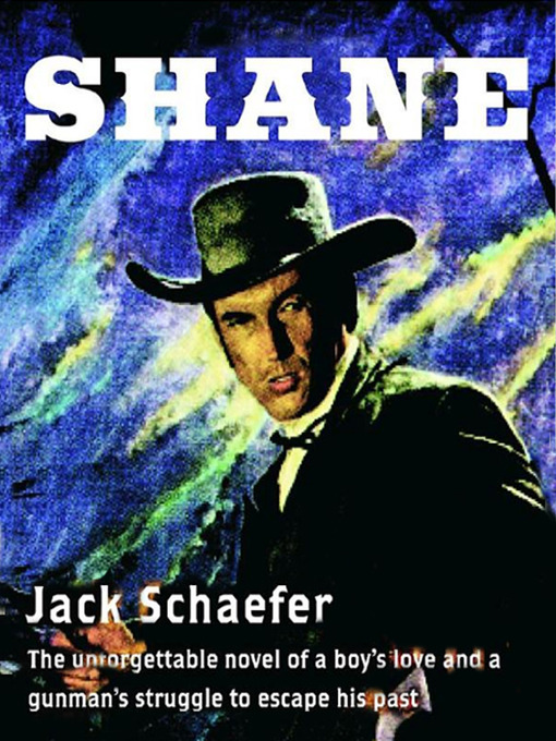 Title details for Shane by Jack Schaefer - Available