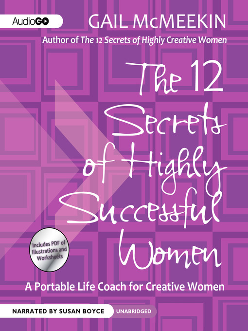 Title details for The 12 Secrets of Highly Successful Women by Gail McMeekin - Available