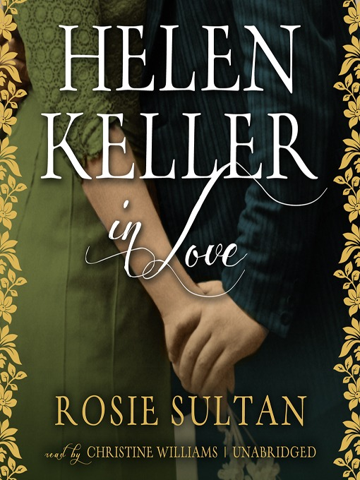 Title details for Helen Keller in Love by Rosie Sultan - Available