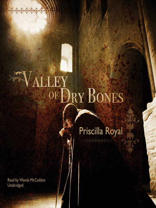 Title details for Valley of Dry Bones by Priscilla Royal - Available