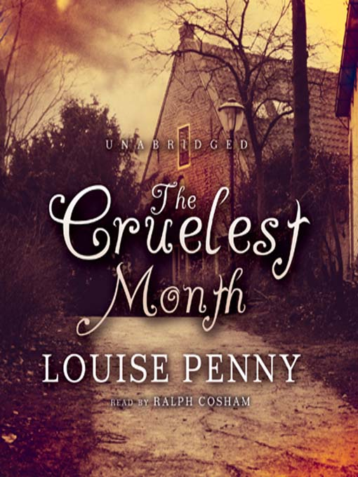 Title details for The Cruelest Month by Louise Penny - Wait list
