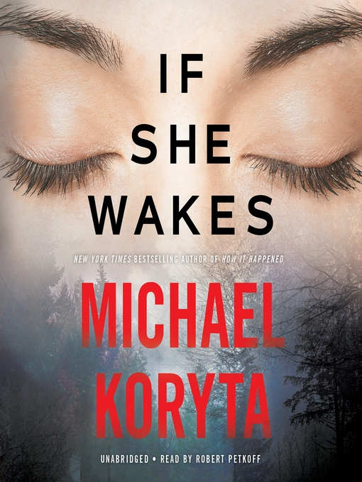 Title details for If She Wakes by Michael Koryta - Available
