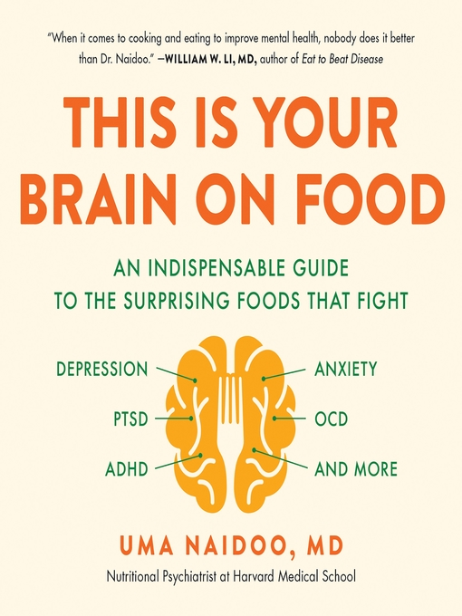 Title details for This Is Your Brain on Food by Uma Naidoo - Wait list