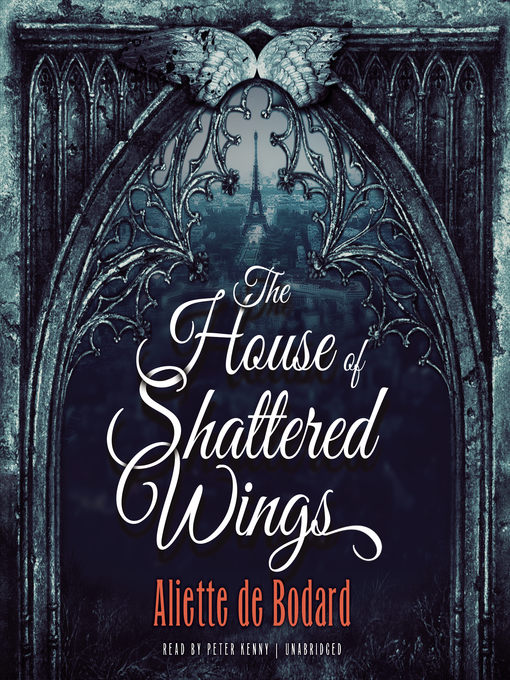 Title details for The House of Shattered Wings by Aliette de Bodard - Available